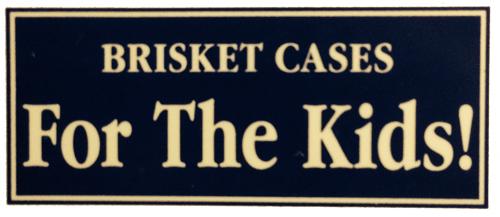 Brisket Cases For The Kids Badge